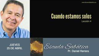 25 de abril 2019 | Espiritualmente solo | Escuela Sabática Pr. Daniel Herrera