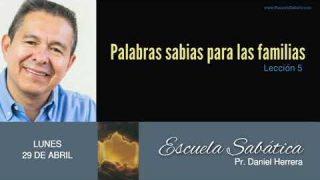 29 de abril 2019 | Un llamado a los padres | Escuela Sabática Pr. Daniel Herrera