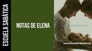 Notas de Elena | Lección 4 | Cuando estamos solos | Escuela Sabática