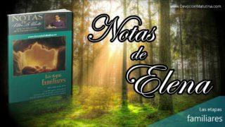 Notas de Elena | Martes 16 de abril 2019 | Preparación para la paternidad | Escuela Sabática