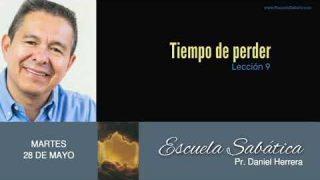 28 de mayo 2019 | Perder la confianza – Continuación | Escuela Sabática Pr. Daniel Herrera