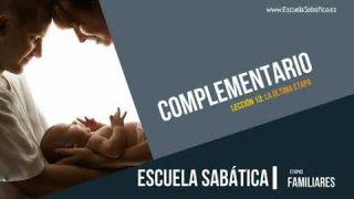 Complementario | Lección 13 | La última etapa | Escuela Sabática Semanal