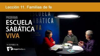 Lección 11   Familias de fe   Escuela Sabática Viva