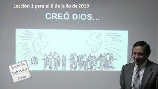 Lección 1 | Creó Dios | Escuela Sabática 2000