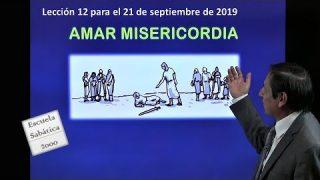 Lección 12 | Amar misericordia | Escuela Sabática 2000
