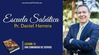 Lección 13   Una comunidad de siervos   Escuela Sabática Pr. Daniel Herrera