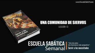 Lección 13   Una comunidad de siervos   Escuela Sabática Semanal