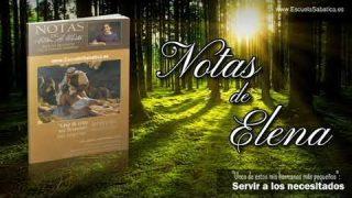 Notas de Elena | Sábado 7 de septiembre del 2019 | De qué manera vivir la esperanza adventista | Escuela Sabática