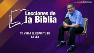 28 de octubre del 2019 | Contra el Espíritu de la Ley | Escuela Sabática Pr. Daniel Herrera