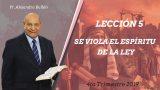 Comentario | Lección 5 | Se viola el espíritu de la Ley | Escuela Sabática Pr. Daniel Herrera