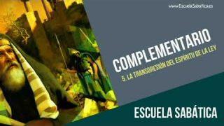 Complementario | Lección 5 | La transgresión del  Espíritu de la Ley | Escuela Sabática Semanal