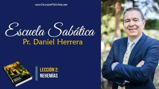 Lección 2 | Nehemías | Escuela Sabática Pr. Daniel Herrera
