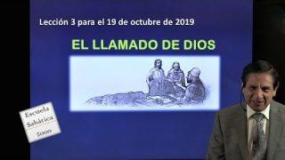 Lección 3 | El llamado de Dios | Escuela Sabática 2000