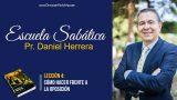 Lección 4   Cómo hacer frente a la oposición   Escuela Sabática Pr. Daniel Herrera