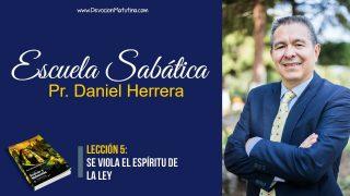 Lección 5 | Se viola el Espíritu de la Ley | Escuela Sabática Pr. Daniel Herrera
