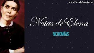 Notas de Elena | Lección 2 | Nehemías | Escuela Sabática Semanal