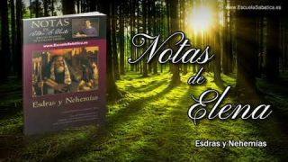Notas de Elena | Martes 22 de octubre del 2019 | Interrupción de la obra | Escuela Sabática