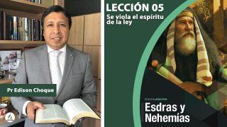 Bosquejo | Lección 5 | Se viola el espíritu de la ley | Escuela Sabática Pr. Edison Choque