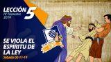 Lección 5 | Se viola el Espíritu de la Ley | Escuela Sabática LIKE