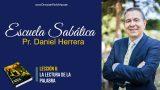 Lección 6 | La lectura de la Palabra | Escuela Sabática Pr. Daniel Herrera