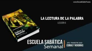 Lección 6 | La lectura de la Palabra | Escuela Sabática Semanal