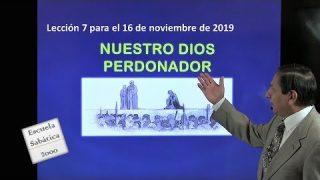 Lección 7 | Nuestro Dios Perdonador | Escuela Sabática 2000