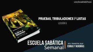 Lección 9 | Pruebas, tribulaciones y listas | Escuela Sabática Semanal