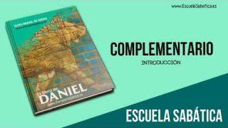 Complementario   Introducción   Daniel, profeta del fin   Escuela Sabática 1er. trimestre 2020