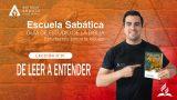 Lección 1 | De Leer a Entender | Escuela Sabática Pr. Anthony Araujo