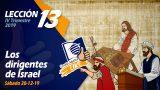 Lección 13 | Los dirigentes de Israel | Escuela Sabática LIKE