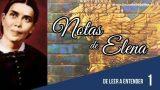Notas de Elena | Lección 1 | De leer a entender | Escuela Sabática Semanal
