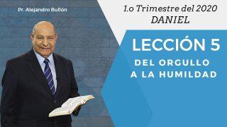 Comentario | Lección 5 | Del orgullo a la humildad | Escuela Sabática Pr. Alejandro Bullón