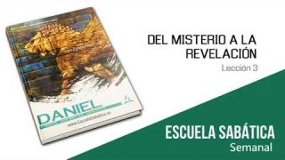 Lección 3 | Del misterio a la revelación | Escuela Sabática Semanal