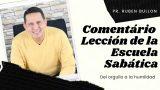 Lección 5 | Del orgullo a la humildad | Escuela Sabática Pr. Ruben Bullón