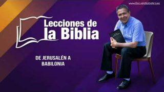 Viernes 10 de enero del 2020 | De Jerusalén a Babilonia | Escuela Sabática Pr. Daniel Herrera