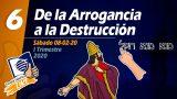 Lección 6 | De la arrogancia a la destrucción | Escuela Sabática LIKE