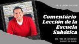 Lección 7 | Del foso de los leones al foso del ángel | Escuela Sabática Pr. Ruben Bullón