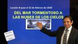Lección 8 | Del mar tormentoso a las nubes de los cielos | Escuela Sabática 2000