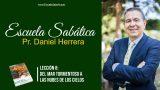 Lección 8 | Del mar tormentoso a las nubes de los cielos | Escuela Sabática Pr. Daniel Herrera