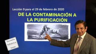 Lección 9   De la contaminación a la purificación   Escuela Sabática 2000
