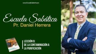 Lección 9   De la contaminación a la purificación   Escuela Sabática Pr. Daniel Herrera