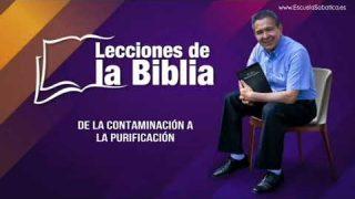 Viernes 28 de febrero del 2020   De la contaminación a la purificación   Escuela Sabática Pr. Daniel Herrera