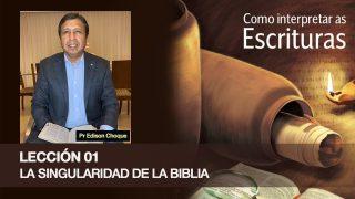 Bosquejo | Lección 1 | La singularidad de la Biblia | Escuela Sabática Pr. Edison Choque