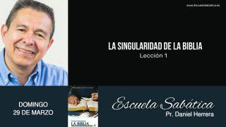 Escuela Sabática | Domingo 29 de marzo del 2020 | Pr. Daniel Herrera
