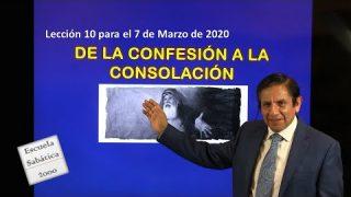 Lección 10   De la confesión a la consolación   Escuela Sabática 2000