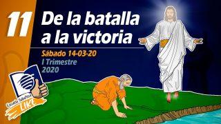Lección 11   De la batalla a la victoria   Escuela Sabática LIKE