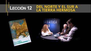 Lección 12 | Del norte y el sur a la tierra hermosa | Escuela Sabática Viva