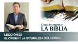 Bosquejo | Lección 2 | El origen y la naturaleza de la Biblia | Escuela Sabática Pr. Edison Choque