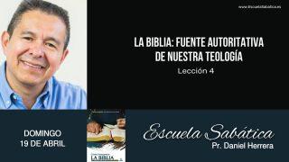 Escuela Sabática | Domingo 19 de abril del 2020 | Pr. Daniel Herrera