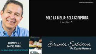 Escuela Sabática | Domingo 26 de abril del 2020 | Pr. Daniel Herrera